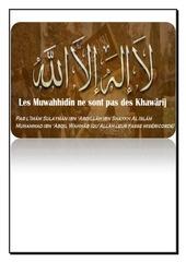 les muwahhidin ne sont pas des khawarij