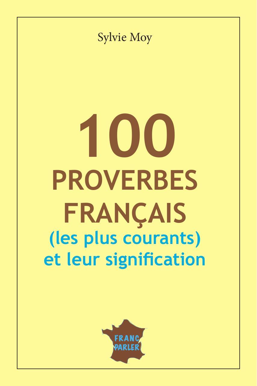 100 Proverbes Francais Fichier Pdf