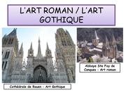 l art roman l art gothique