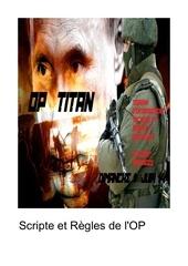 script et regles de l op titan
