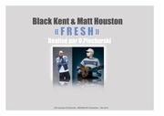 black kent matt houston fresh