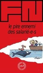 fn pire ennemi des salaries