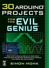 30 arduino projects for the evil genius 2010 simon monk