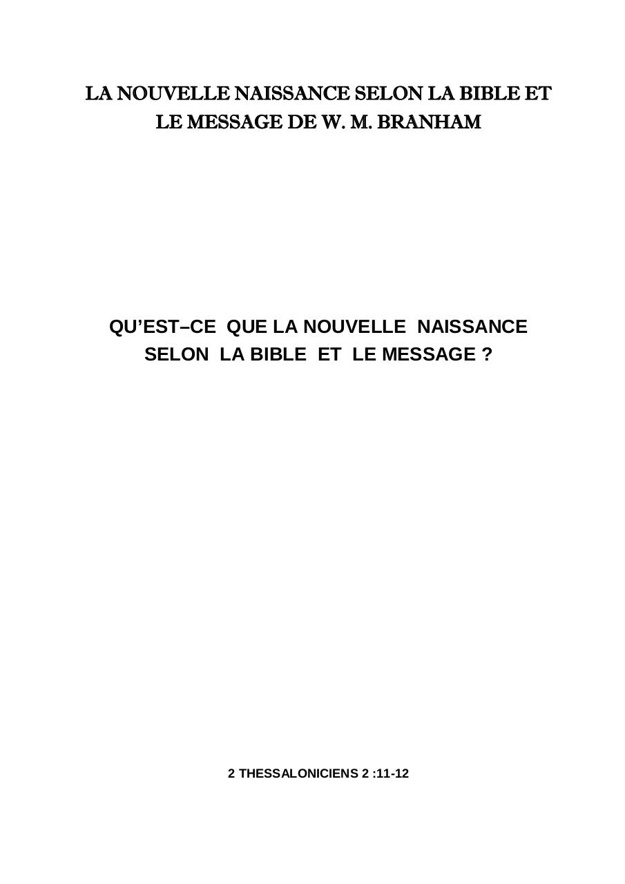 NOUVELLE NAISSSANCE SELON LA BIBLE ET LE MESSAGE DE WILLIAM MARRION BRANHAM.pdf - page 1/31