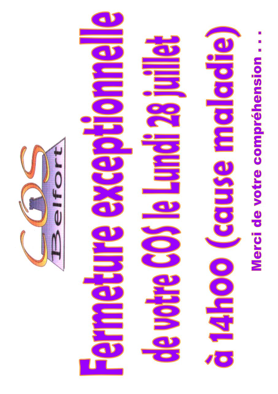 Fermeture exceptionnelle 14h00 le 28 juillet par for Publication exceptionnelle
