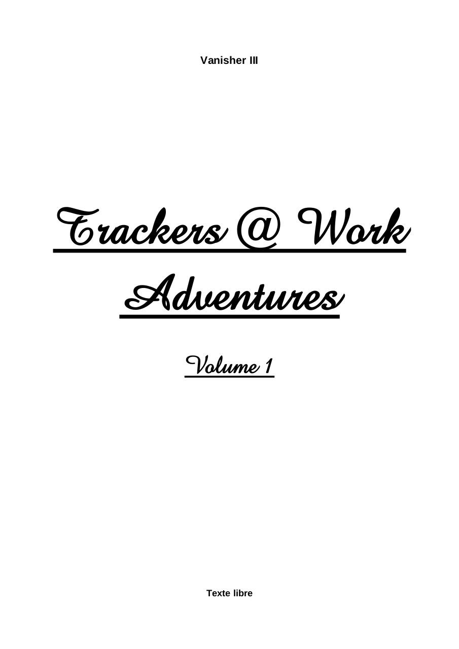 Trackers @ Work Adventures - Volume 1.pdf - page 1/59