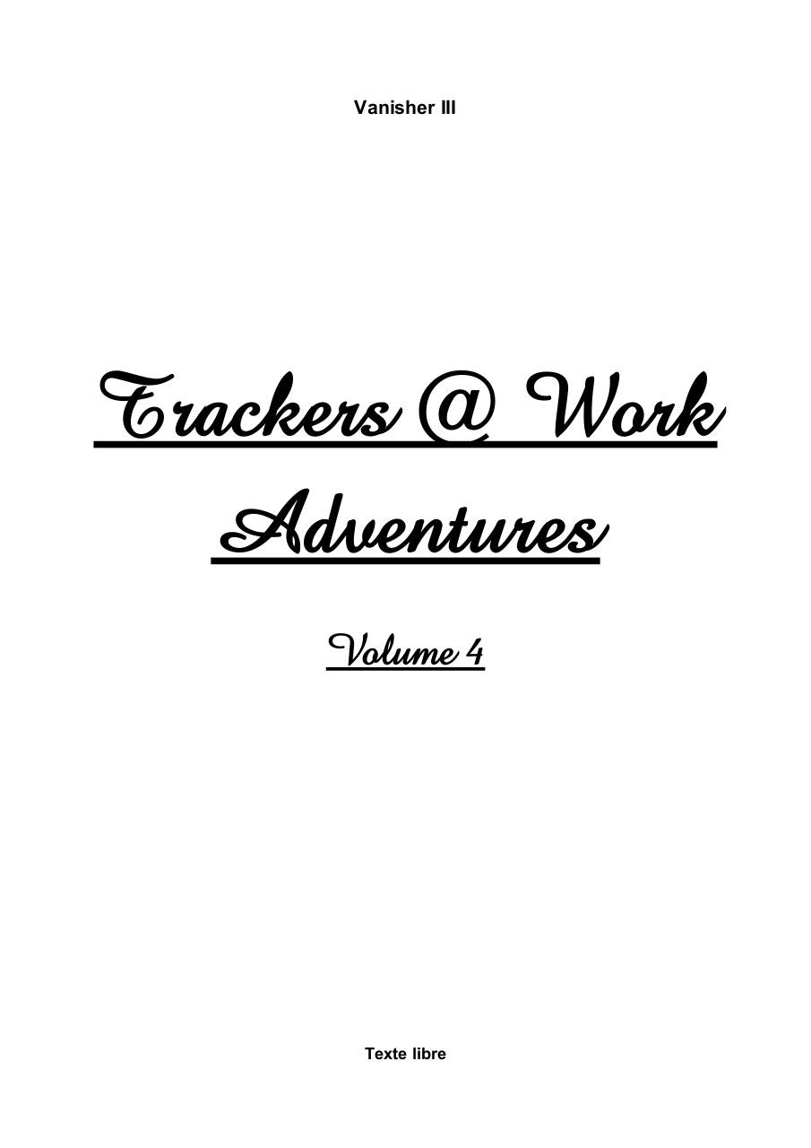 Trackers @ Work Adventures - Volume 4.pdf - page 1/65