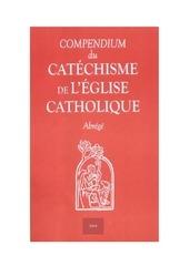 compendium du cathechisme de l eglise catholique