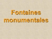 fontaines monumentales