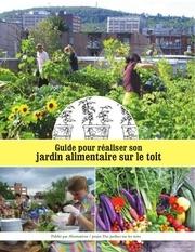 guide pour realiser son jardin alimentaire sur le toit