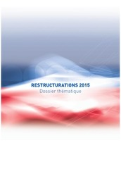 restructurations 2015 dossier thematique