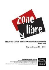 les zones libres de magma performing theatre