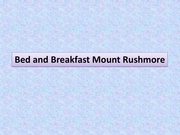 bed and breakfast mount rushmore