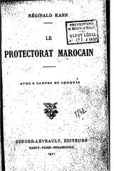 le protectorat marocain rginald kann