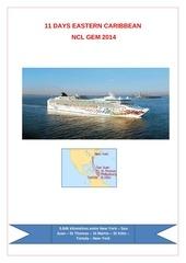 11 days eastern caribbean ncl gem 2014