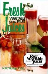 votre sante par les jus frais de legumes et de fruits norman walker