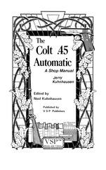colt 1911 workshop manual jerry kuhnhausen