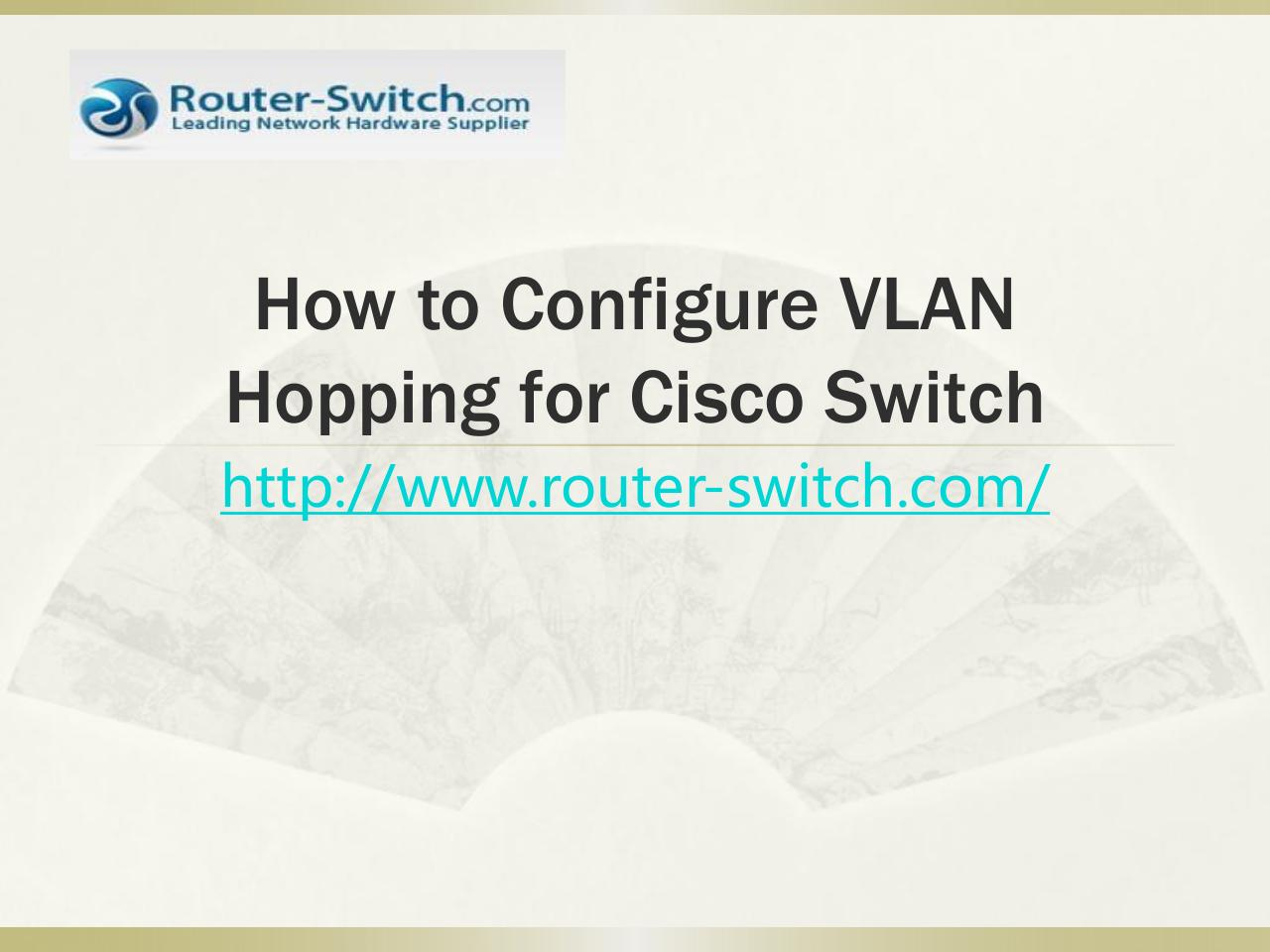 Aperçu du document Configure VLAN Hopping for Cisco Switch.pdf - page 1/7
