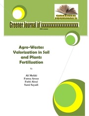 agro wastes valorization in soil and plants fertilization
