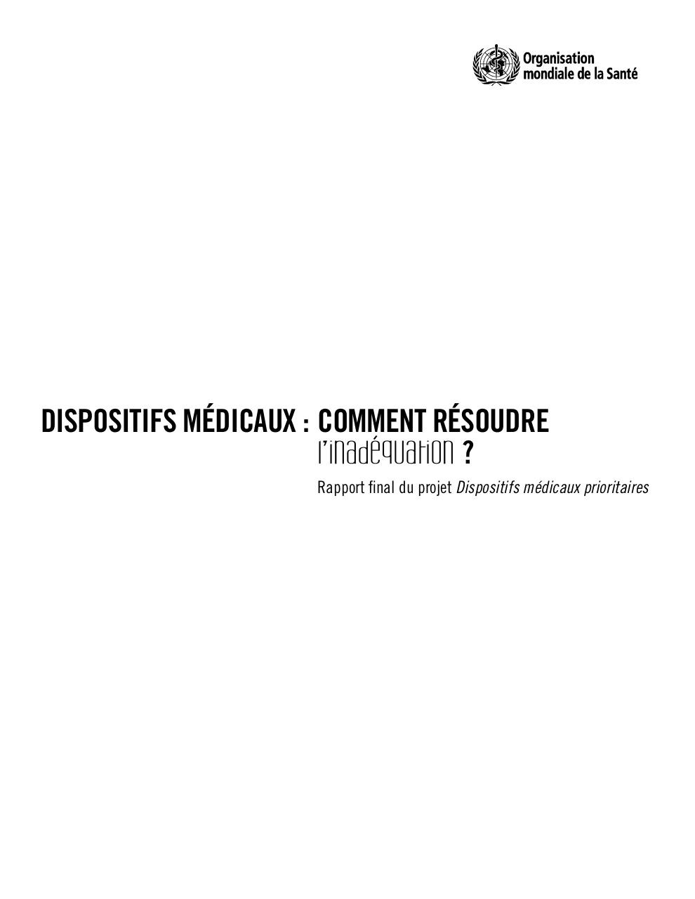 Dispositifs medicaux comment resoudre l'inadequation.pdf - page 3/148