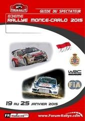 guide du spectateur monte carlo 2015 par forum rallye