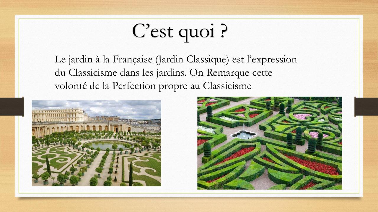 Jardin Classique À La Française présentation powerpoint par chris playgame - jardins à la