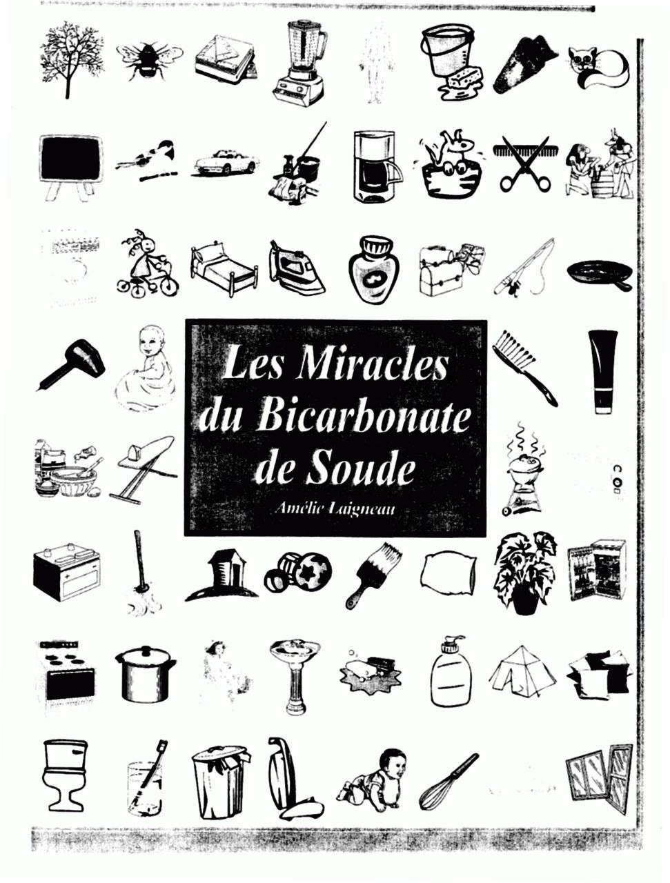 les miracles du bicarbonate de soude par laigneau am lie laigneau amc3a9lie les miracles du. Black Bedroom Furniture Sets. Home Design Ideas