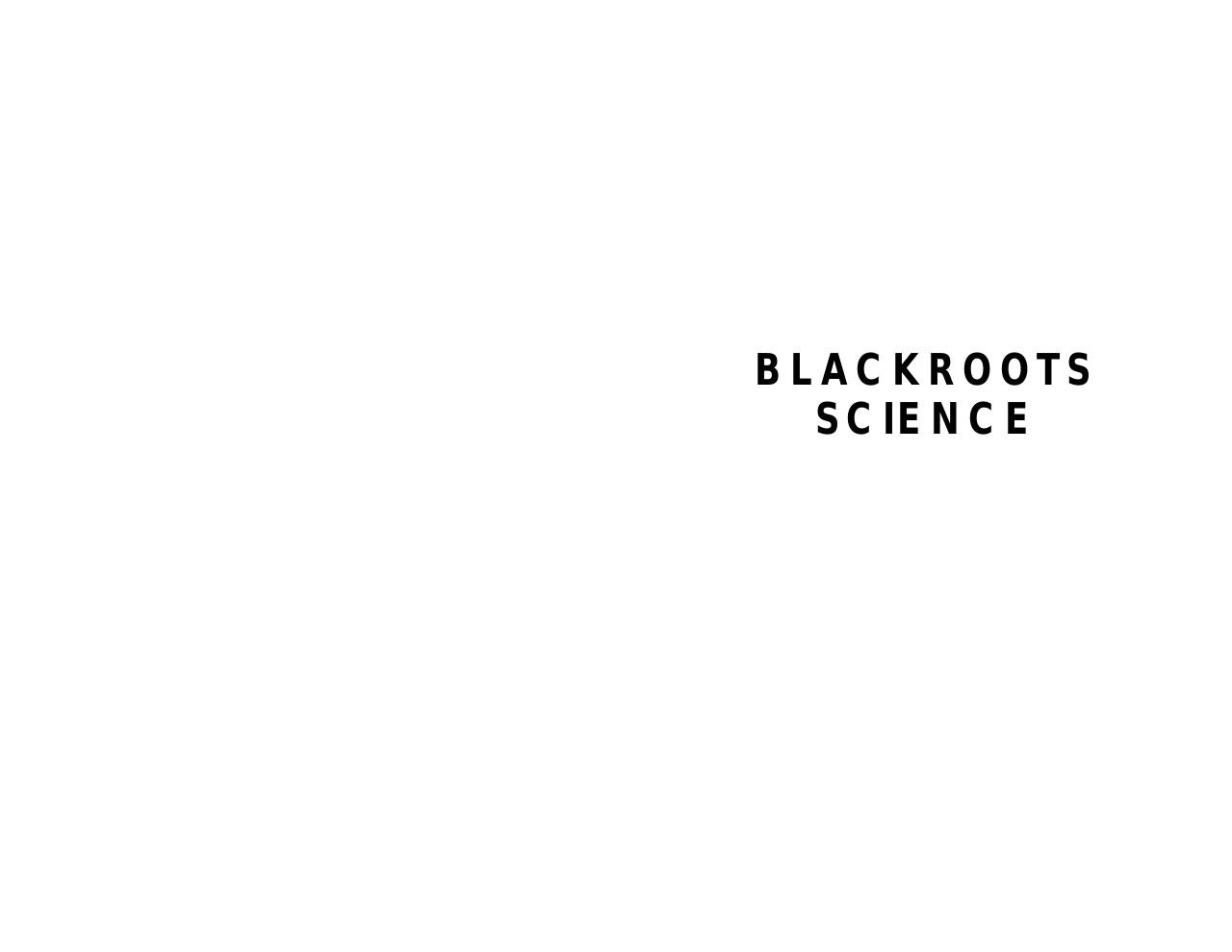 Aperçu du document blackrootsscience.pdf - page 1/254