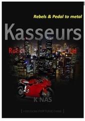 kasseurs rebels pedal to metal