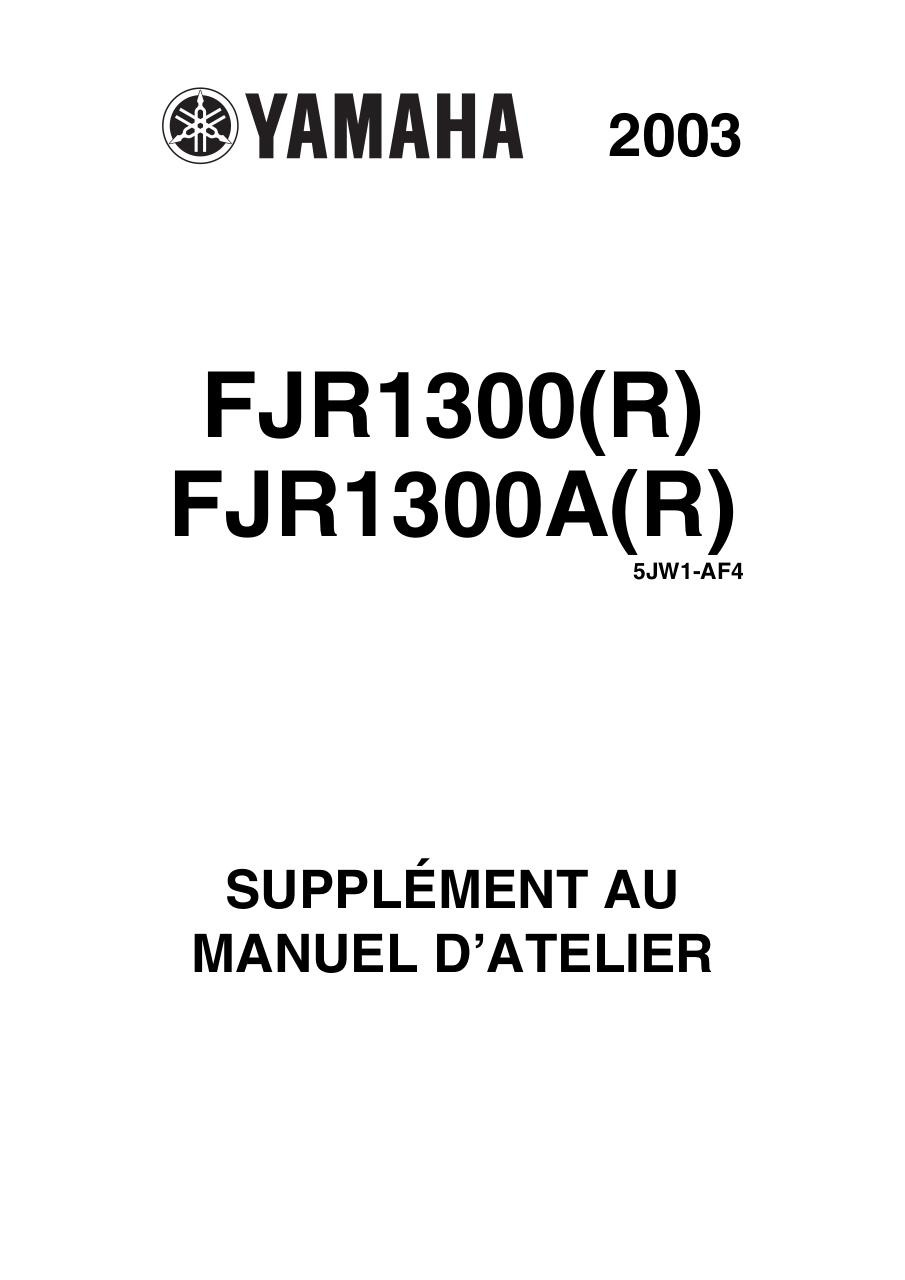 Supplement manuel d'atelier FJR1300 2003.pdf - page 1/162