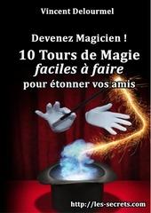 devenez magicien 10 tours de magie faciles a faire
