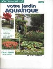 comment reussir n85 votre jardin aquatique les 100 plantes les plus fiables du plan d eau ocr