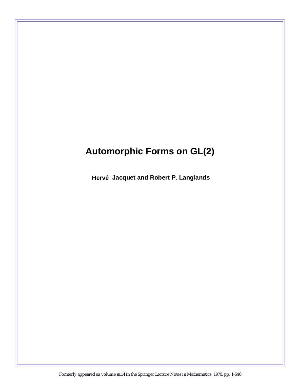 Automorphic Forms on GL(2) - H. Jacquet, R. Langlands.pdf - page 1/294