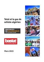 Fichier PDF total et le gaz de schiste algerien rapport 6mars2015 basta observatoire
