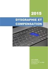 dysgraphie et compensation