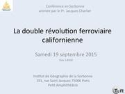 la double revolution ferroviare californienne