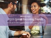 recruiting trends global linkedin 2015