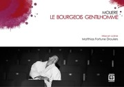 dossier bourgeois gentilhomme matthias fortune droulers