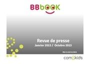 Fichier PDF revue de presse bbbook janv2015 oct2015
