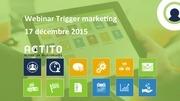 Fichier PDF webinar trigger marketing 17 12 2015