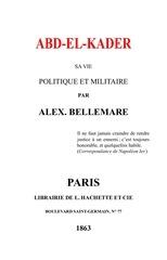 abd el kader sa vie politique et militaire