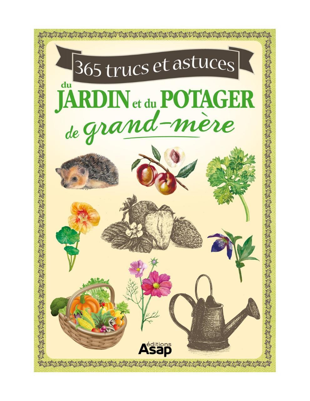 365 trucs et astuces du jardin et du potager.pdf - page 1/83