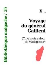 voyage du general gallieni 5 mois autour de madagascar