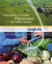 agriculture et societe reponse aux idees recues