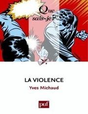 la violence michaud yves 3