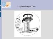 presentation phraseologie tour