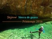 sejour sierra du 2 au 5 juillet 2016 1