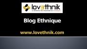 articles blog lovethnik conseils