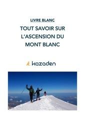 ascension du mont blanc kazaden