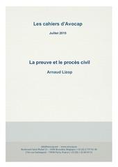 les cahiers d avocap la preuve et le proces civil